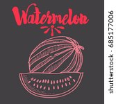watermelon graphic illustration ... | Shutterstock .eps vector #685177006