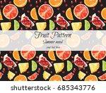 exotic fruit pattern on black... | Shutterstock .eps vector #685343776