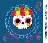 sugar skull from day of the... | Shutterstock .eps vector #685354252