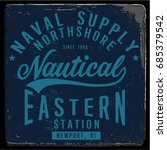 vintage nautical graphics and... | Shutterstock .eps vector #685379542