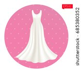 white bridal dress. beautiful... | Shutterstock .eps vector #685380352