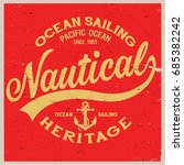 vintage nautical graphics and... | Shutterstock .eps vector #685382242