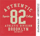 vintage varsity graphics and... | Shutterstock .eps vector #685385212