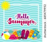 """hand lettering """"hello summer""""...   Shutterstock .eps vector #685479952"""