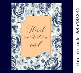 invitation with floral...   Shutterstock . vector #685486345