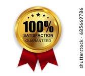 100 percent satisfaction... | Shutterstock .eps vector #685669786