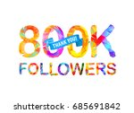 800k  eight hundred thousand ... | Shutterstock .eps vector #685691842