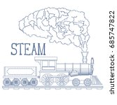 vintage steam train engrave... | Shutterstock .eps vector #685747822