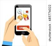 order food online. hand holding ... | Shutterstock .eps vector #685776022