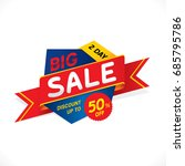big sale with discount up to 50 ... | Shutterstock .eps vector #685795786