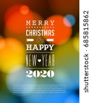 merry christmas and happy new... | Shutterstock .eps vector #685815862