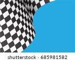 checkered flag wave on blue... | Shutterstock .eps vector #685981582