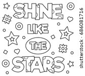 shine like the stars. coloring... | Shutterstock .eps vector #686081716