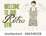 retro gym typographic vintage... | Shutterstock .eps vector #686548228