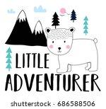 little adventurer bear... | Shutterstock .eps vector #686588506