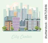 modern city center vector...   Shutterstock .eps vector #686715646