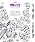 wines and gourmet snacks frame... | Shutterstock .eps vector #686840362