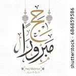 vector of hajj mabroor greeting ... | Shutterstock .eps vector #686859586