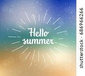 hello summer vector... | Shutterstock .eps vector #686966266