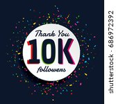 social media 10000 followers... | Shutterstock .eps vector #686972392