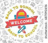welcome back to school card...   Shutterstock .eps vector #687092656