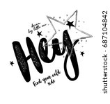 Stock vector  type slogan hey and star with sequin 687104842