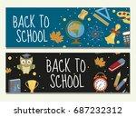back to school set of banners ... | Shutterstock .eps vector #687232312