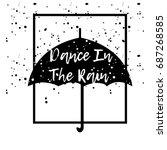 Dance In The Rain. Typographic...