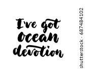 I've Got Ocean Devotion   Hand...