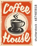 coffee house retro poster... | Shutterstock .eps vector #687485818