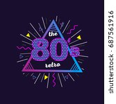 back to the 80's typography... | Shutterstock . vector #687561916