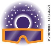wear eclipse shades for the... | Shutterstock .eps vector #687616306