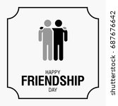 happy friendship day text for... | Shutterstock . vector #687676642