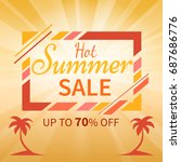 hot summer sale upto 70  off... | Shutterstock .eps vector #687686776