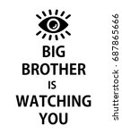 poster big brother is watching... | Shutterstock .eps vector #687865666