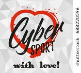 cybersport with love. print for ... | Shutterstock .eps vector #688220596