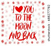 i love you to the moon back... | Shutterstock .eps vector #688277782