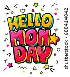 lettering hello monday message... | Shutterstock .eps vector #688414042