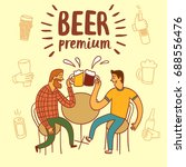 friends drinking beer.... | Shutterstock .eps vector #688556476