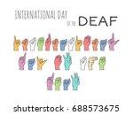 international day of the deaf... | Shutterstock .eps vector #688573675