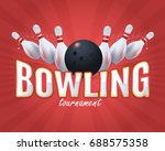bowling poster vector colorful...   Shutterstock .eps vector #688575358