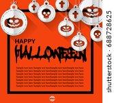 happy halloween vector. | Shutterstock .eps vector #688728625