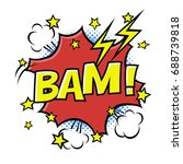 bam  phrase in speech bubble.... | Shutterstock .eps vector #688739818
