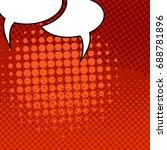 comic speech bubble pop art... | Shutterstock .eps vector #688781896