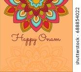 beautiful onam festival... | Shutterstock .eps vector #688854022