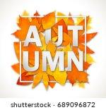 autumn season banner on white... | Shutterstock .eps vector #689096872