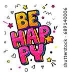 be happy message in pop art... | Shutterstock .eps vector #689140006