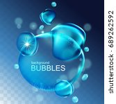 water bubbles with shining... | Shutterstock .eps vector #689262592