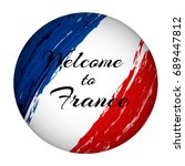 inscription welcome to france... | Shutterstock .eps vector #689447812