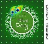 happy bhai dhooj  floral frame... | Shutterstock .eps vector #689506096